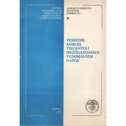 Tessedik Sámuel Tiszántúli Mezőgazdasági Tudományos Napok 1988