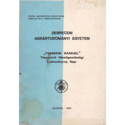 Tessedik Sámuel Tisztántúli Mezőgazdasági Tudományos Nap 1984