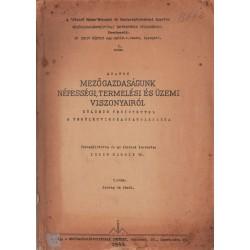 Adatok mezőgazdaságunk népességi, termelési és üzemi viszonyairól I. rész