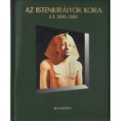 Az istenkirályok kora I. E. 3000-1500