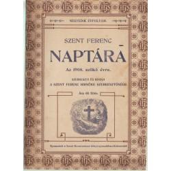 Szent Ferenc naptára az 1908. szökő évre