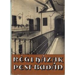 Régi házak Pest-Budán
