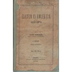 Életem és emlékeim I. kötet 1828-1890