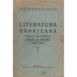 Literatura Bánáteana dela inceput páná la unire 1582-1918