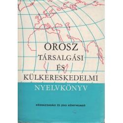 Orosz társalgási és külkereskedelmi nyelvkönyv (középfok)