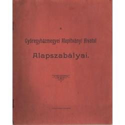 A Győregyházmegyei Alapítványi Hivatal Alapszabályai