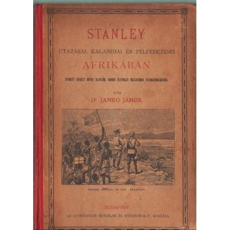 Stanley utazásai, kalandjai és felfedezései Afrikában