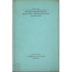 Szovjet-Oroszország kollektiv mezőgazdasági termelése
