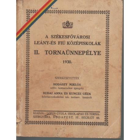 A Székesfővárosi Leány- és Fiú Középiskolák II. tornaünnepélye 1930.