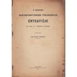 A Temesvári Kegyestanitórendi Főgimnázium értesítőja az 1910-11. iskolai évről