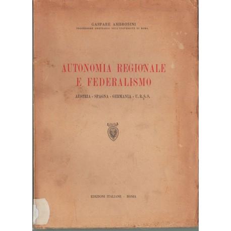 Autonomia Regionale e Federalismo