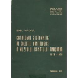 Catalogul sistematic al colectiei ornitologice a Muzeului Banatului Timisoara 1878-1970