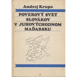 Poverovy svet Slovákov v juhovychodnom Madarsku