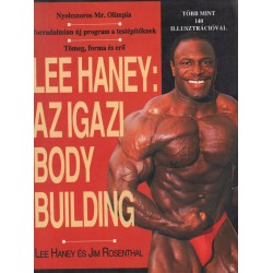 Lee Haney: Az igazi body building