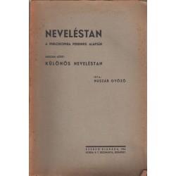 Neveléstan I. és III. kötet (A philosophia perennis alapján)