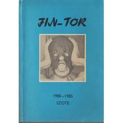 Fin-Tor 1980-1985. SZOTE