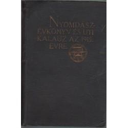 Nyomdászévkönyv és uti kalauz az 1915. évre
