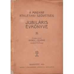 A Magyar Athletikai Szövetség jubiláris évkönyve 26.