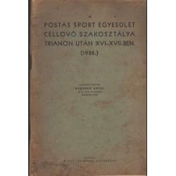 A Postás Sport Egyesület Céllövő Szakosztálya Trianon után XVI-XVII-ben (1936)