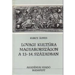 Lovagi kultúra Magyarországon a 13-14. században