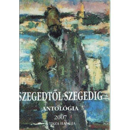 Szegedtől Szegedig 2007