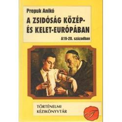 A zsidóság Közép- és Kelet-Európában a 19-20. században
