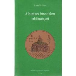 A bizánci birodalom intézményei