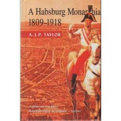 A Habsburg Monarchia 1809-1918