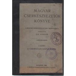Magyar cserkészvezetők könyve II. kötet