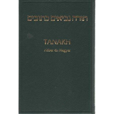 Tanakh - Héber-magyar biblia