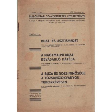 Buza- és lisztismeret - A nagymalmi buzabevásárló kátéja - A buza és rozs minősége a tőzsdeszokványok tükörképében