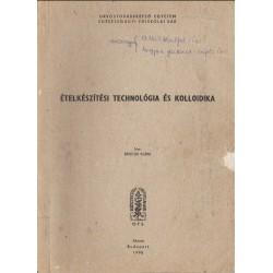 Ételkészítési technológia és kolloidika