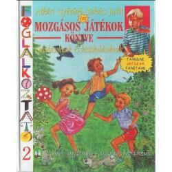 Mozgásos játékok könyve - Foglalkoztató 2.