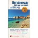 Horvátország - A déli part és a szigetek