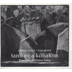 Tanú ez a kőhalom - This Cairn is Witness Today