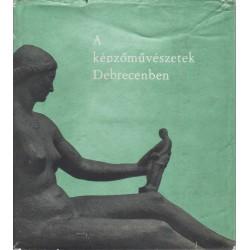 A képzőművészetek Debrecenben