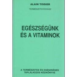 Egészségünk és a vitaminok