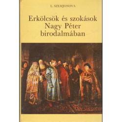 Erkölcsök és szokások Nagy Péter birodalmában