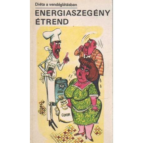 Energiaszegény étrend - Diéta a vendéglátásban