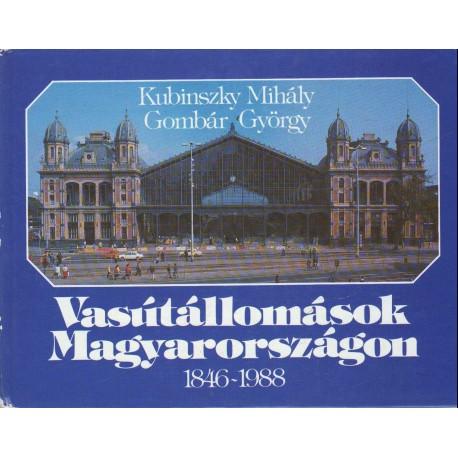 Vasútállomások Magyarországon - Épületek 1846-1988