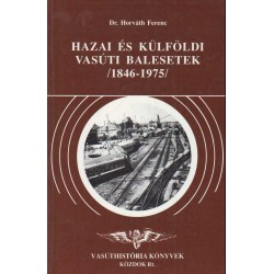 Hazai és külföldi vasúti balesetek (1846-1975)