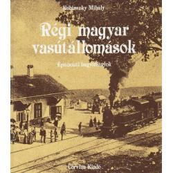 Régi magyar vasútállomások