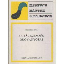 Oltás, szemzés, dugványozás (1975)