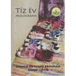 Tíz év Moldvában