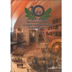 10 év a Heves Megyei Sportmúzeumban a sport történelmének templomában