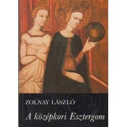 A középkori Esztergom