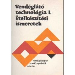 Vendéglátó technológia I. - Ételkészítési ismeretek (1986)