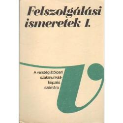 Felszolgálási ismeretek I-II. (1984)