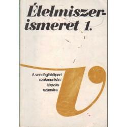 Élelmiszerismeret I-II. (1979)