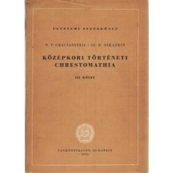 Középkori történeti chrestomathia III.
